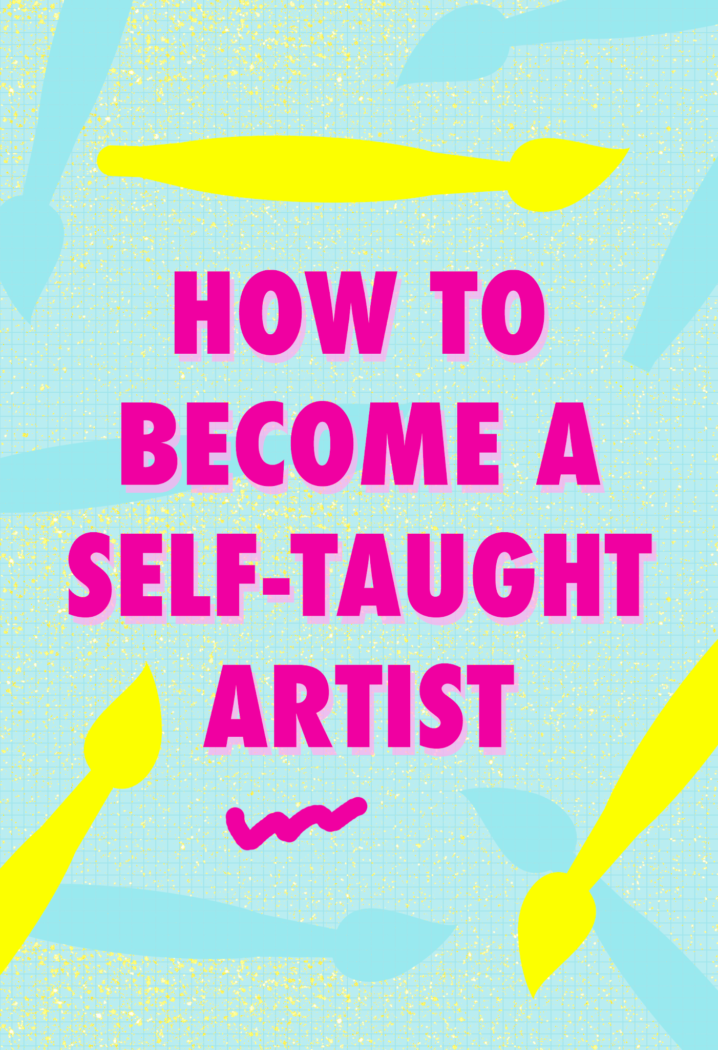 How to become a self-taught artist
