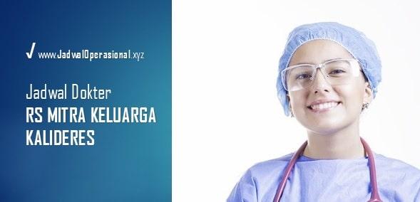 Jadwal Praktek Dokter RS Mitra Keluarga Kalideres