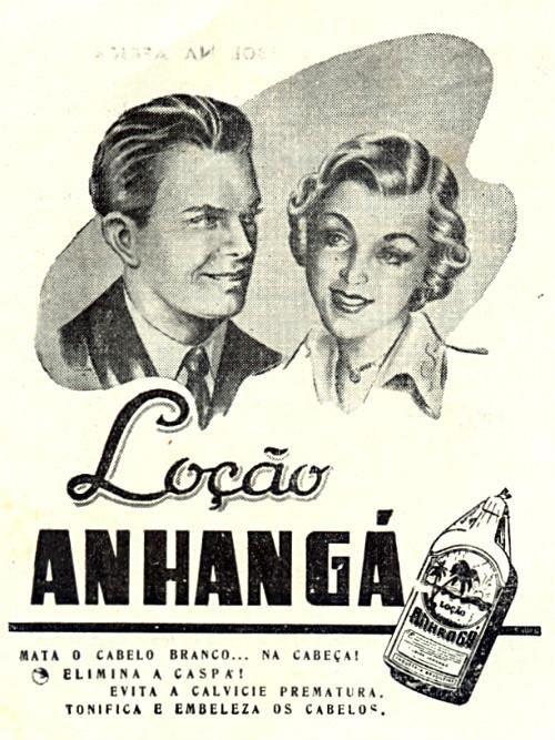 Propaganda antiga da Loção Anhanguá com vários benefícios para os cabelos