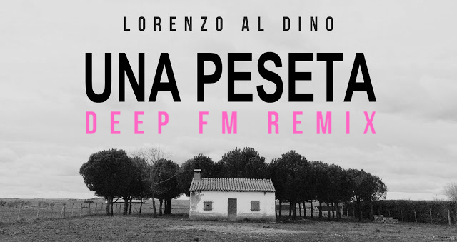 Una peseta - Deep FM remix