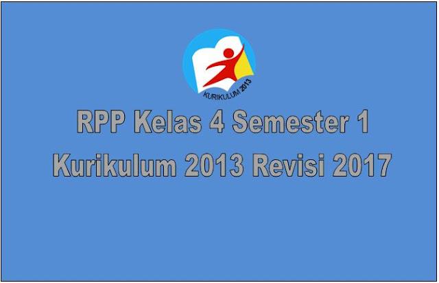 RPP Kelas 4 Semester 1 Kurikulum 2013 Revisi 2017