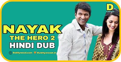 Nayak The Hero 2 Hindi Dubbed Movie