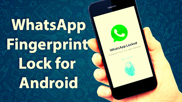 Cara Aktifkan Fitur 'Fingerprint Lock' di WhatsApp Android