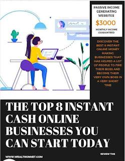 Top 8 Instant Cash Online Businesses