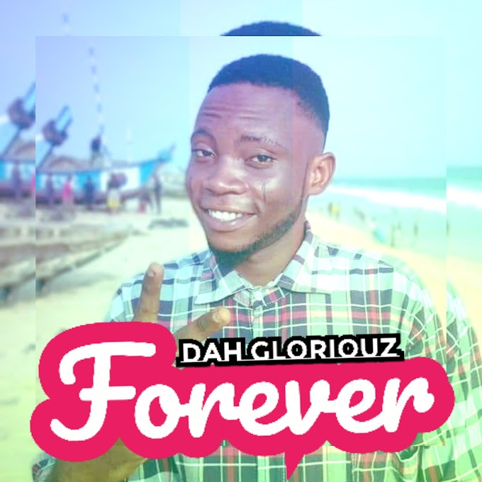 [MUSIC] Dah Gloriouz - Forever