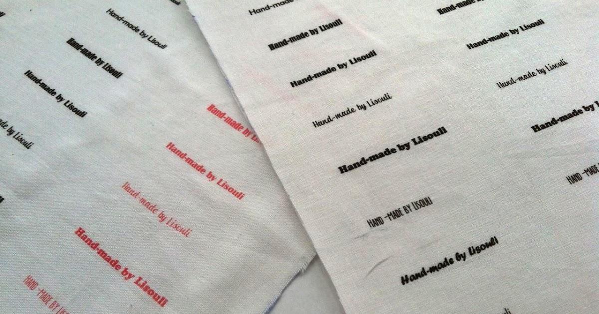 Do it yourself faire ses propres tiquettes sur tissu by lisouli - Imprimer photo sur tissu ...