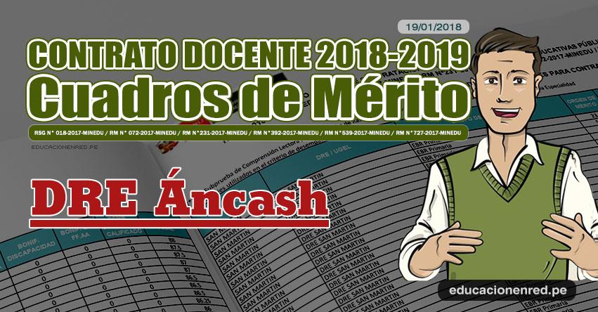 DRE Áncash: Cuadros de Mérito Contrato Docente 2018 - 2019 (.PDF) www.dreancash.gob.pe
