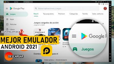 El Mejor Emulador Android, Descargar LDPlayer Ultima Versión 2021 para PC