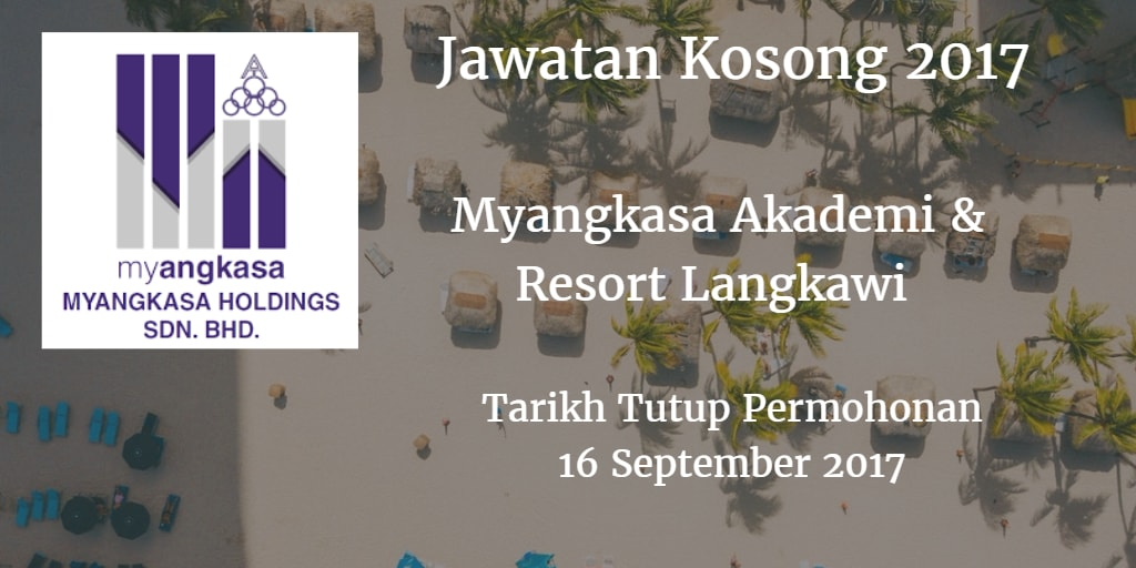 Jawatan Kosong Myangkasa Akademi & Resort Langkawi 16 September 2017