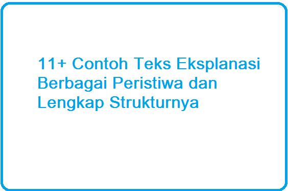 11+ Contoh Teks Eksplanasi Berbagai Peristiwa dan Lengkap Strukturnya
