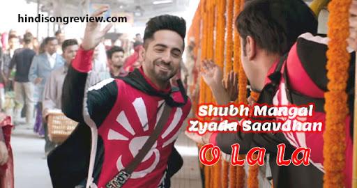 ooh-la-la-lyrics-in-hindi-shubh-mangal-zyada-saavdhan