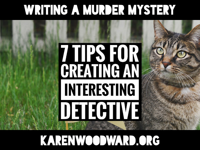 Writing a Murder Mystery: 7 Tips for Creating an Interesting Detective