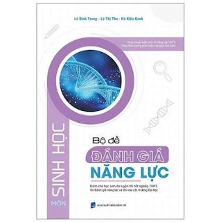 Bộ Đề Đánh Giá Năng Lực Môn Sinh Học ebook PDF-EPUB-AWZ3-PRC-MOBIBộ Đề Đánh Giá Năng Lực Môn Sinh Học ebook PDF-EPUB-AWZ3-PRC-MOBI