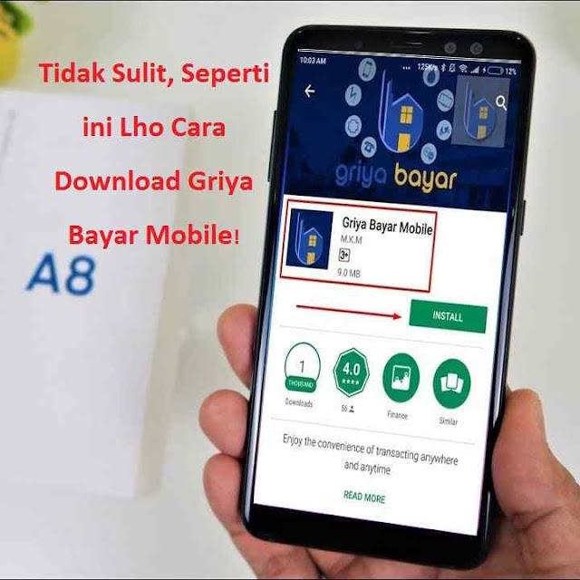 Cara Download Griya Bayar Mobile