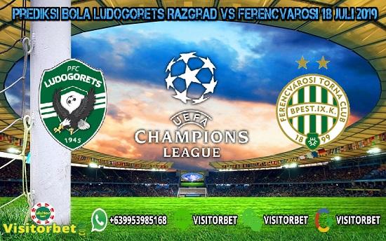 Prediksi Skor Ludogorets Razgrad vs Ferencvarosi 18 Juli 2019