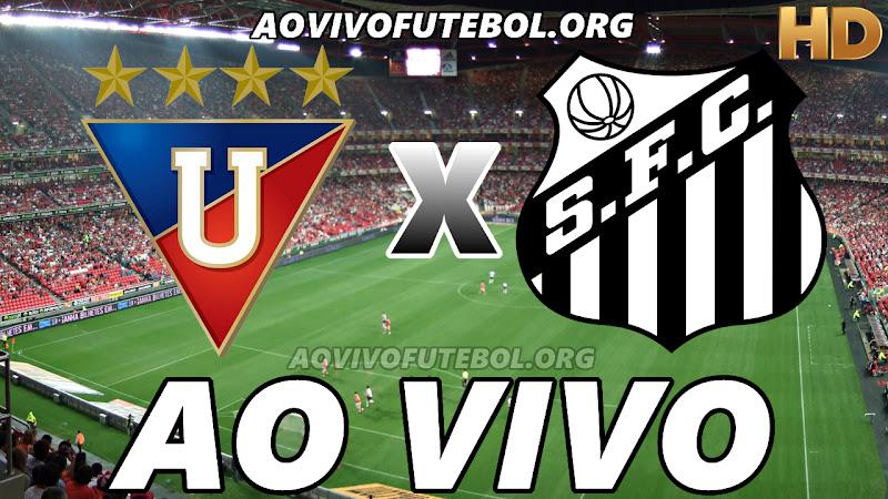 Assistir LDU vs Santos Ao Vivo HD
