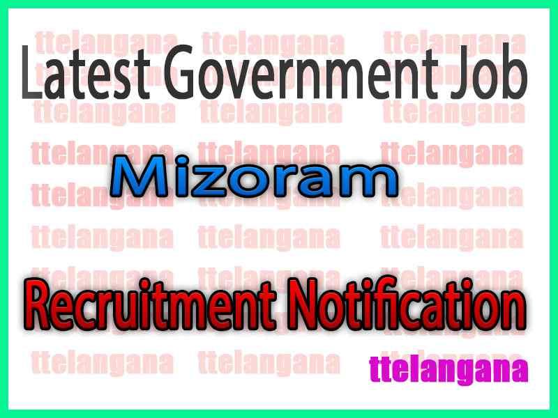 Latest Mizoram Government Job Notifications
