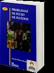 Problemas de Flujo de Fluidos (2da Edición) - Antonio Valiente Barderas