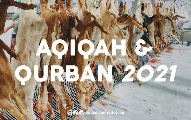 Urusan Aqiqah & Qurban Tahun 2021 Lebih Mudah Dengan Aqiqah Centre