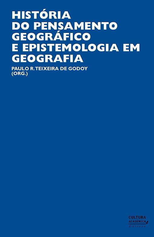 HISTÓRIA DO PENSAMENTO GEOGRÁFICO E EPISTEMOLOGIA EM GEOGRAFIA (Unesp)