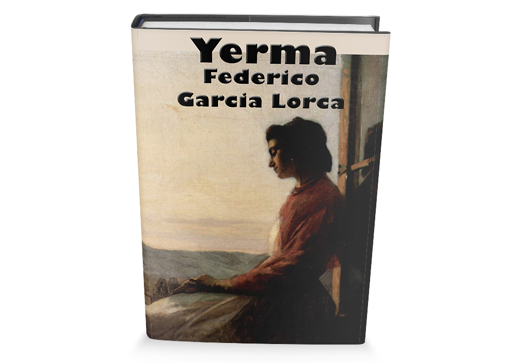 yerma by federico garcia lorca planning Federico garcía lorca's 1934 devastating drama is radically reimagined by australian director and dramatist simon stone, who transforms the achingly powerful tale of a provincial spanish woman's desperate desire to have a child into a parable of modern life.