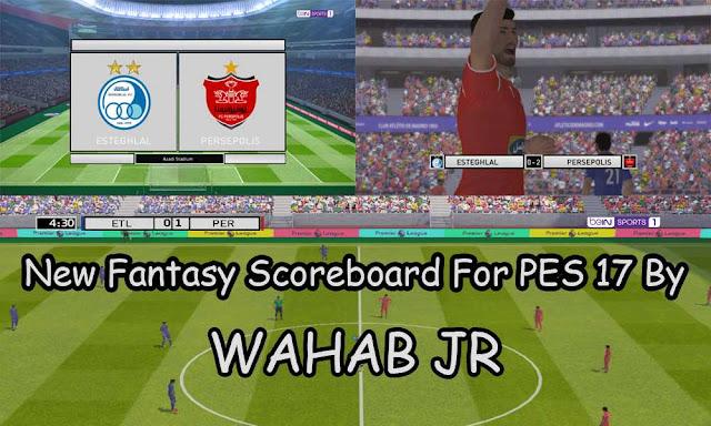 PES17 New Fantasy Scoreboard By WAHAB JR
