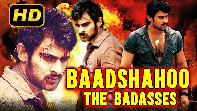 Baadshahoo The Badasses Hindi Dubbed Movie HDRip