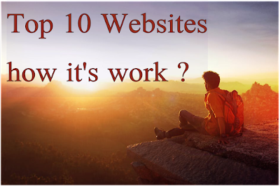 the internet's top ten sites | How it's work?