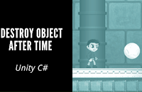 How to make game in unity for beginners Destroy%2Bobject%2Bafter%2Btime%2B-%2BUnity%2BC%2523