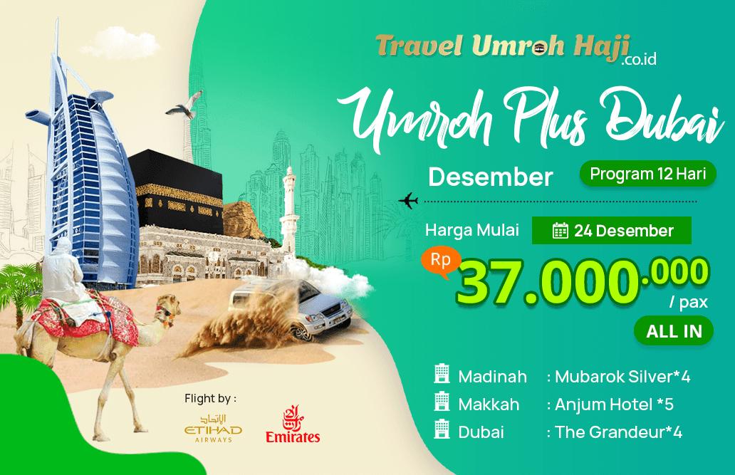 Biaya Paket Umroh Desember 2019 Plus Dubai Murah