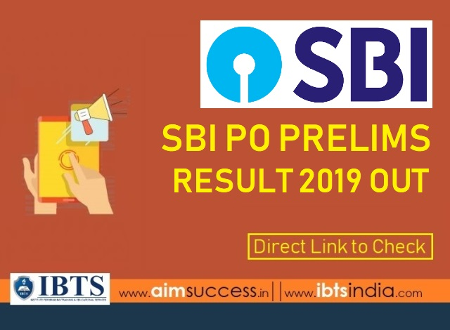 SBI PO Prelims Result 2019 Out: Check SBI PO Result Here