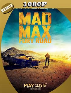 Mad Max Furia en la Carretera (2015) BDRemux [1080p] Latino [Google Drive] Panchirulo