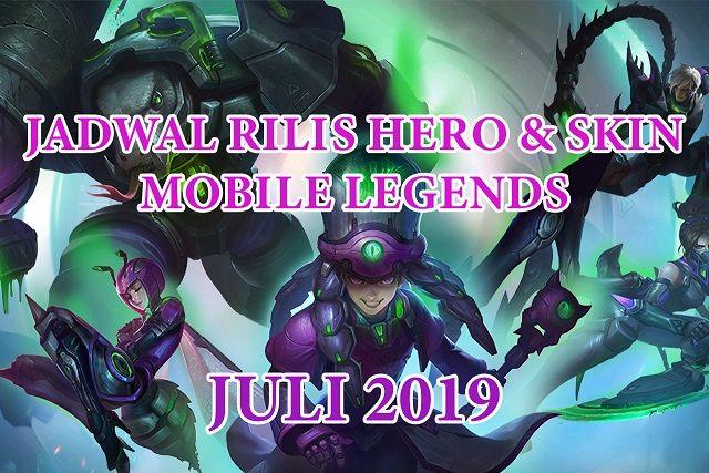 Jadwal Rilis Skin Dan Hero Baru Mobile Legends Bulan Juli 2019