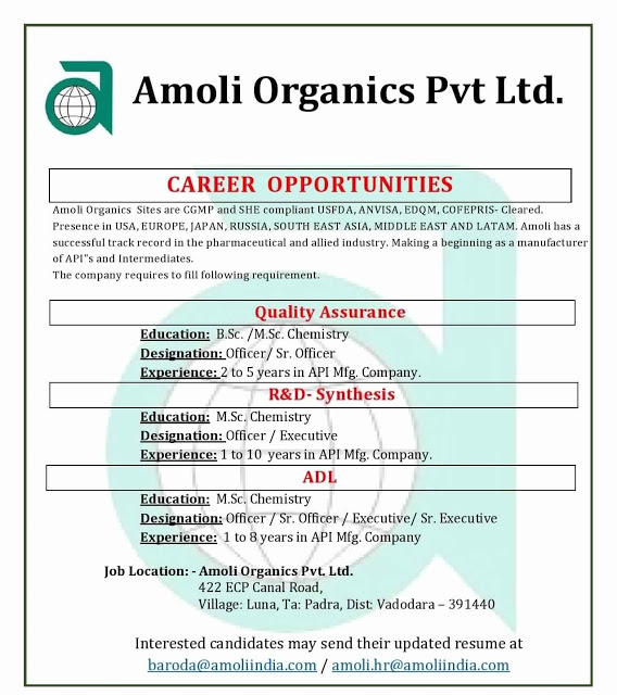 Amoli Organics | Openings for Quality Assurance / R&D - Synthesis / ADL Departments  | Send CV
