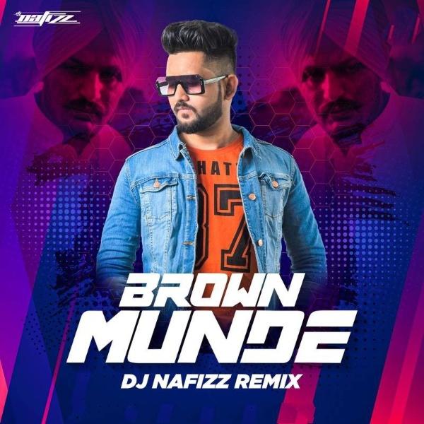 Brown Munde (Remix) - DJ Nafizz