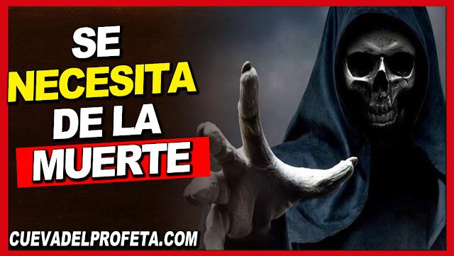 Se necesita de la muerte - William Marrion Branham en Español