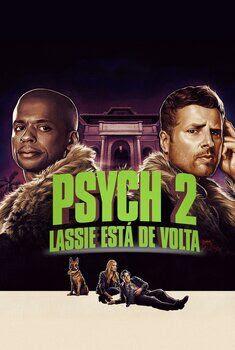 Psych 2: Lassie está de Volta Torrent - WEB-DL 1080p Dual Áudio