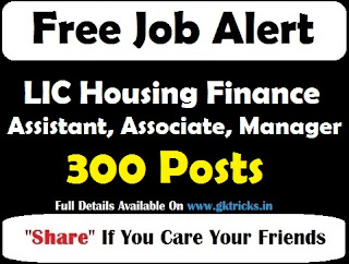 LIC Housing Finance Assistant, Associate, Manager