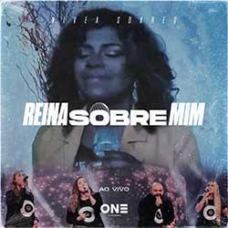 Baixar Música Gospel Reina Sobre Mim (Ao Vivo) - Lagoinha One e Nívea Soares Mp3