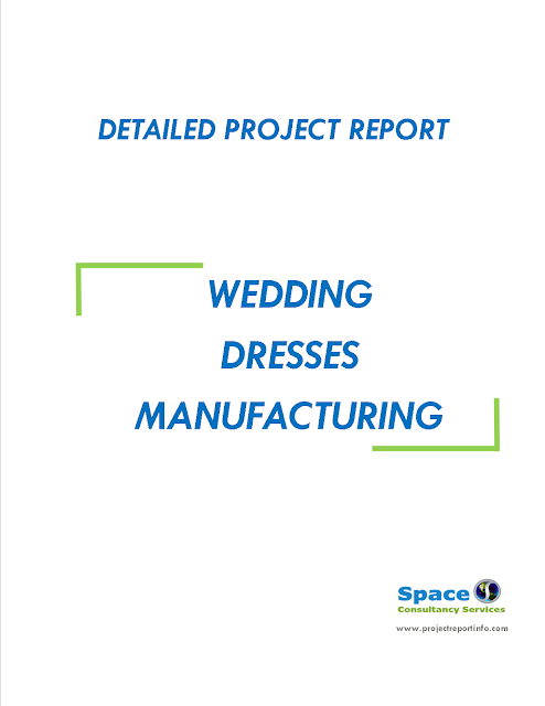 Project Report on Wedding Dresses Manufacturing