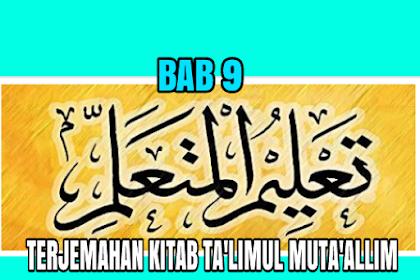 TERJEMAH KITAB TA'LIM MUTA'ALLIM BAB 9 / FASAL 9