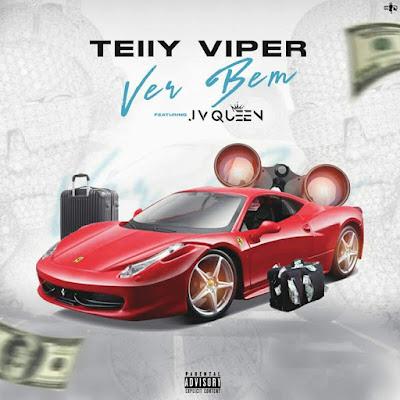 Telly Viper - Ver Bem (feat. JV Queen)