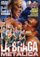 La Braga metálica xXx (2007)