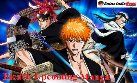 Bleach Manga Now Have A New Arc Released 2021 Latest News