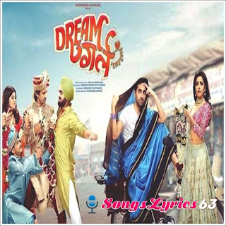 DREAM GIRL ALL SONG LYRICS [2019]