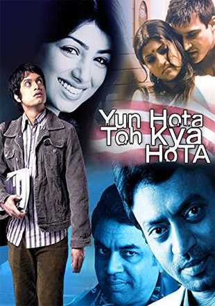 Yun Hota Toh Kya Hota 2006 Full Hindi Movie Download HDRip 720p