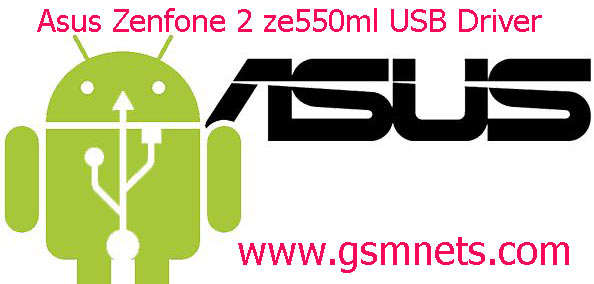 Asus Zenfone 2 ze550ml USB Driver Download