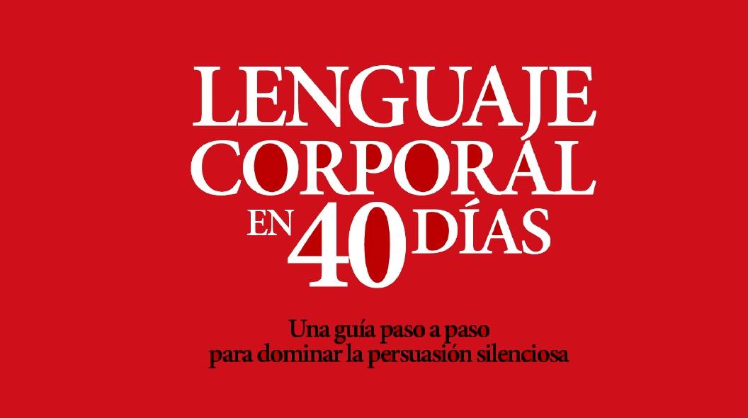 Lenguaje Corporal en 40 días. PDF