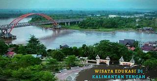 Objek Wisata Edukasi Kalimantan Tengah