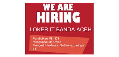 Lowongan Kerja IT Banda Aceh